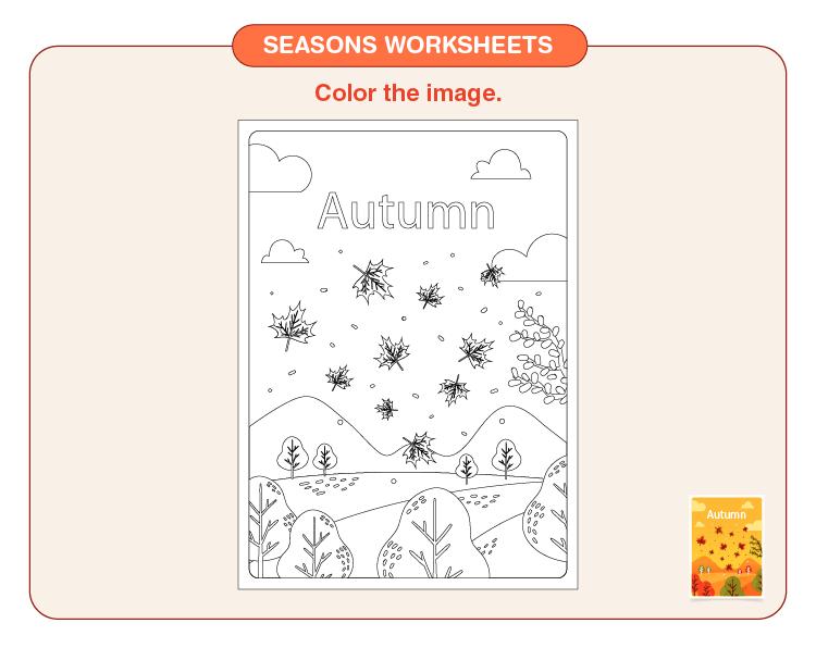 Color the autumn season: Seasons printable worksheets